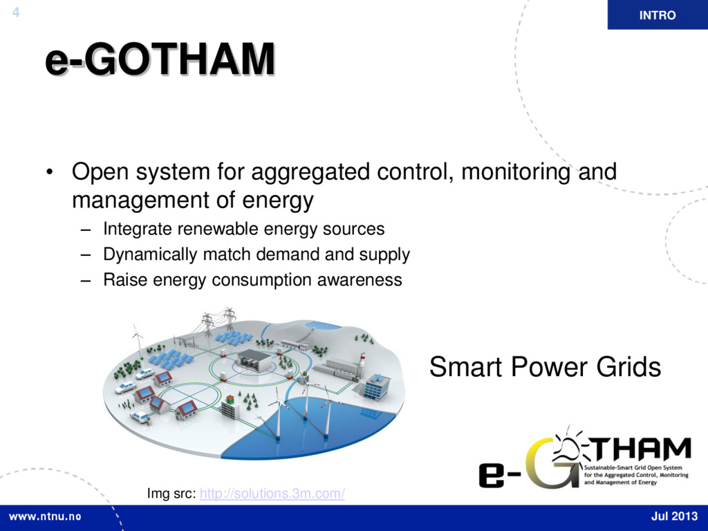 4 e-GOTHAM • Open system for aggregated control...