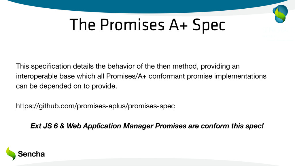 The Promises A+ Spec This specification details ...