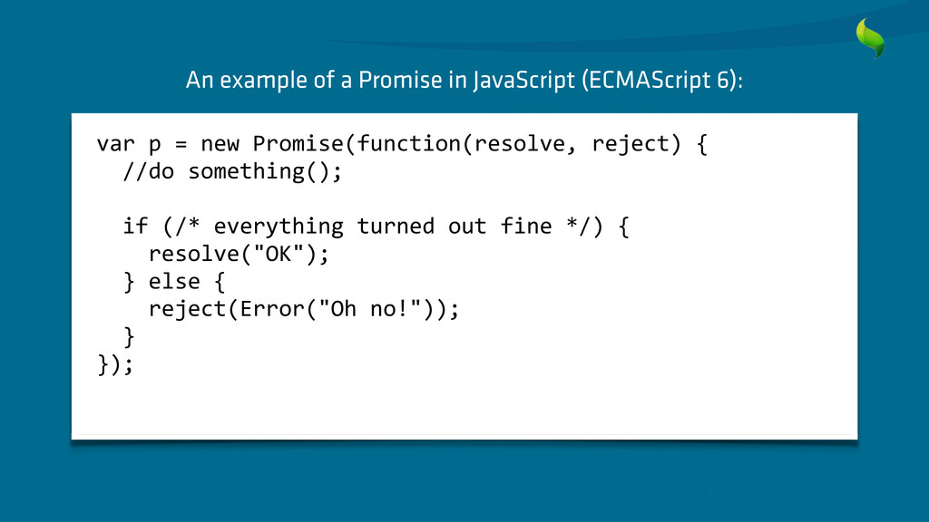 An example of a Promise in JavaScript (ECMAScri...