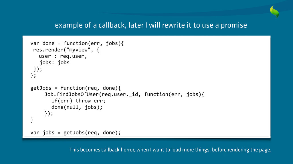 example of a callback, later I will rewrite it ...
