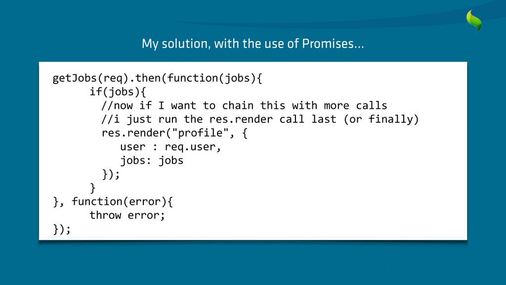 My solution, with the use of Promises… getJobs(...