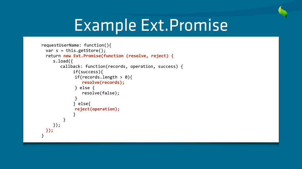 Example Ext.Promise     requestUser...