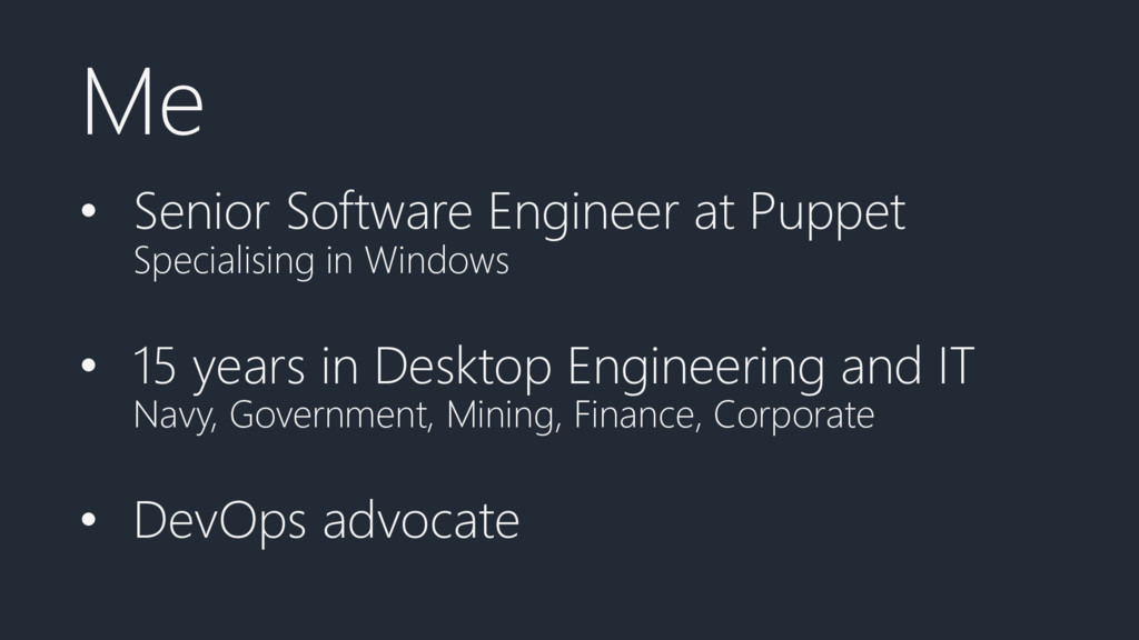 Me • Senior Software Engineer at Puppet Special...