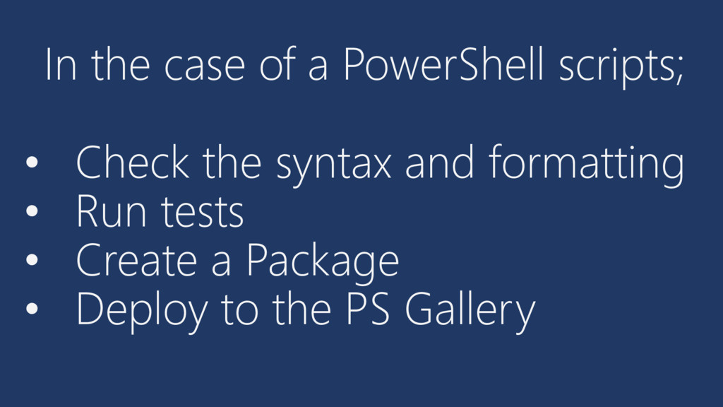 In the case of a PowerShell scripts; • Check th...