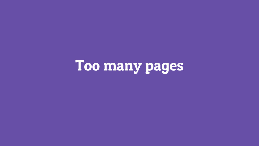 Too many pages