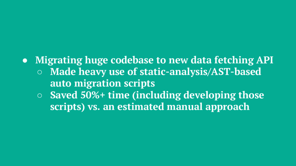 ● Migrating huge codebase to new data fetching ...