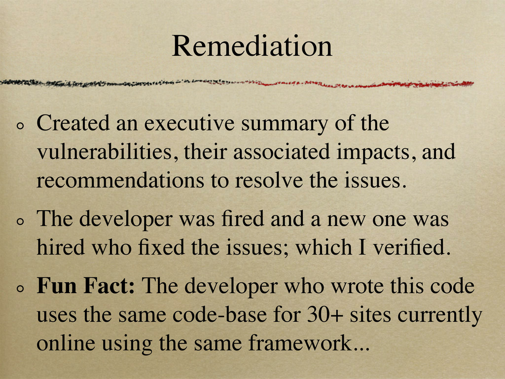 Remediation Created an executive summary of the...