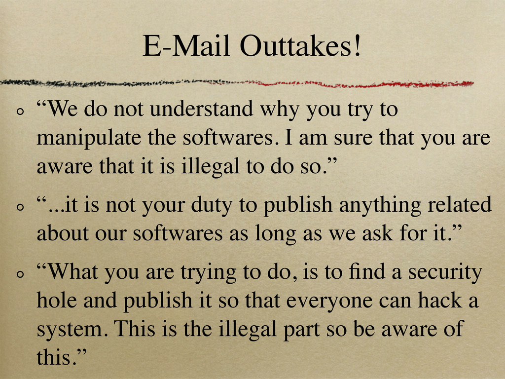 "E-Mail Outtakes! ""We do not understand why you ..."
