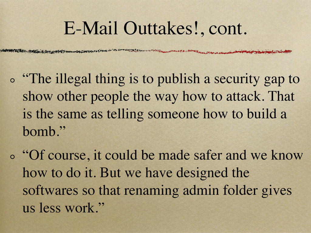 "E-Mail Outtakes!, cont. ""The illegal thing is t..."