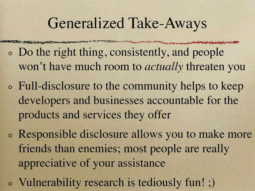 Generalized Take-Aways Do the right thing, cons...