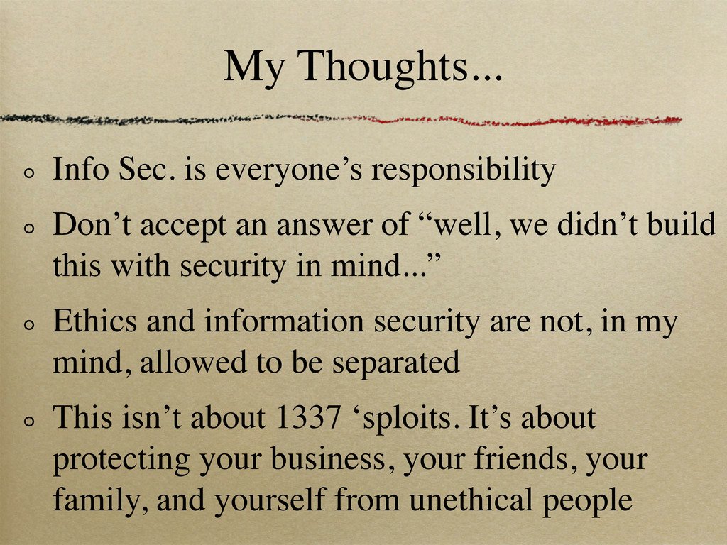 My Thoughts... Info Sec. is everyone's responsi...