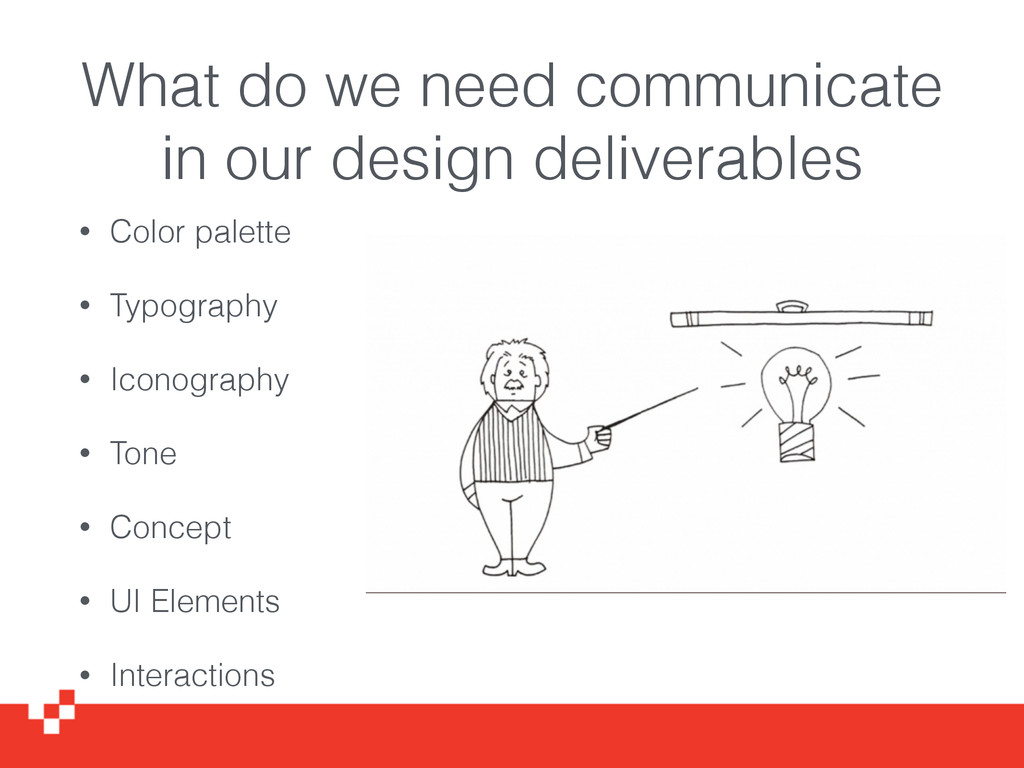 What do we need communicate in our design deliv...