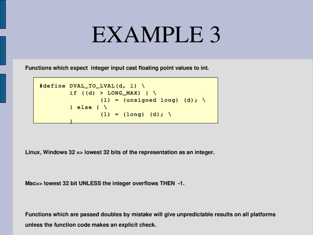 EXAMPLE 3 Functions which expect integer input ...