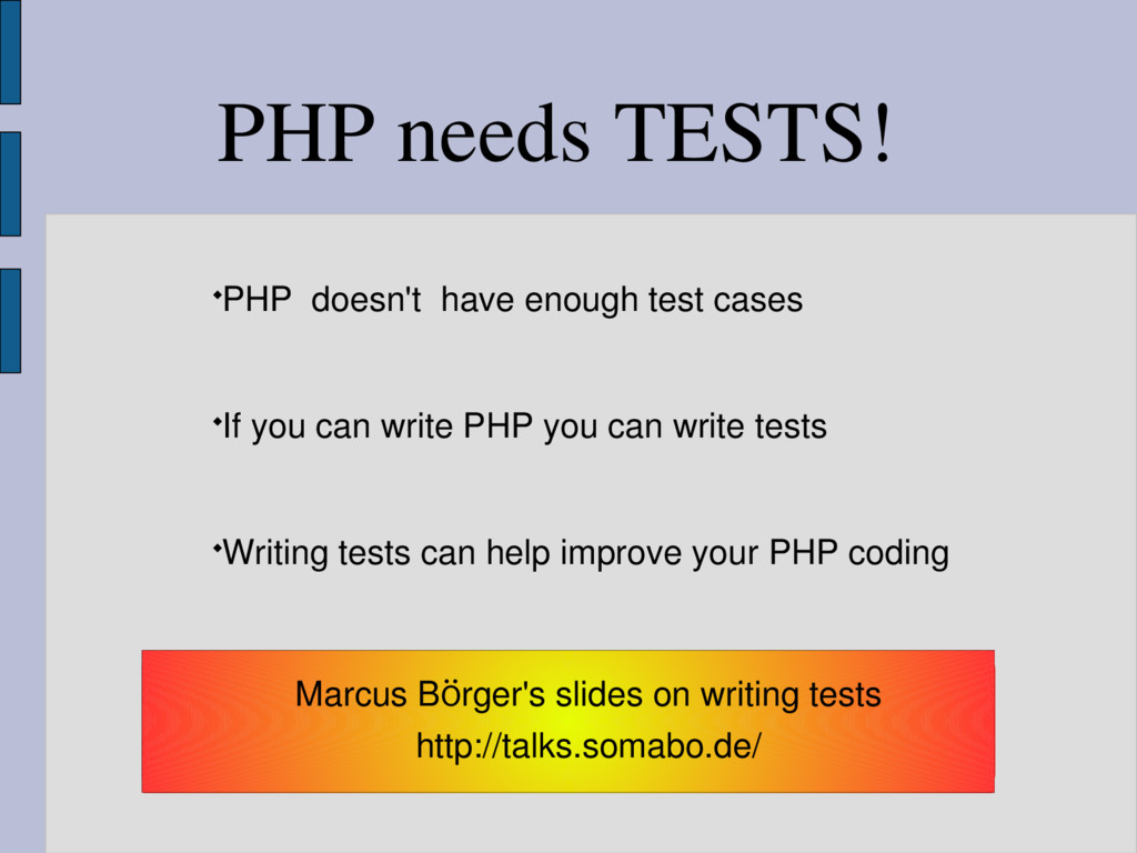PHP needs TESTS! PHP doesn't have enough test ...