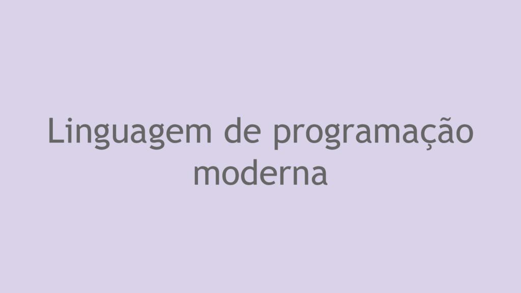 Linguagem de programação moderna