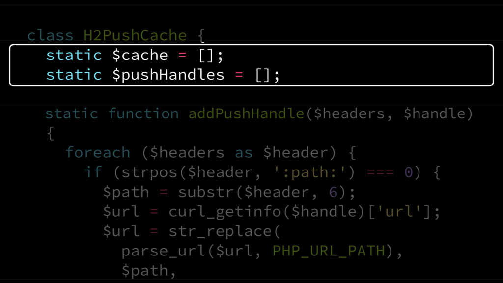 class H2PushCache { static $cache = []; static ...