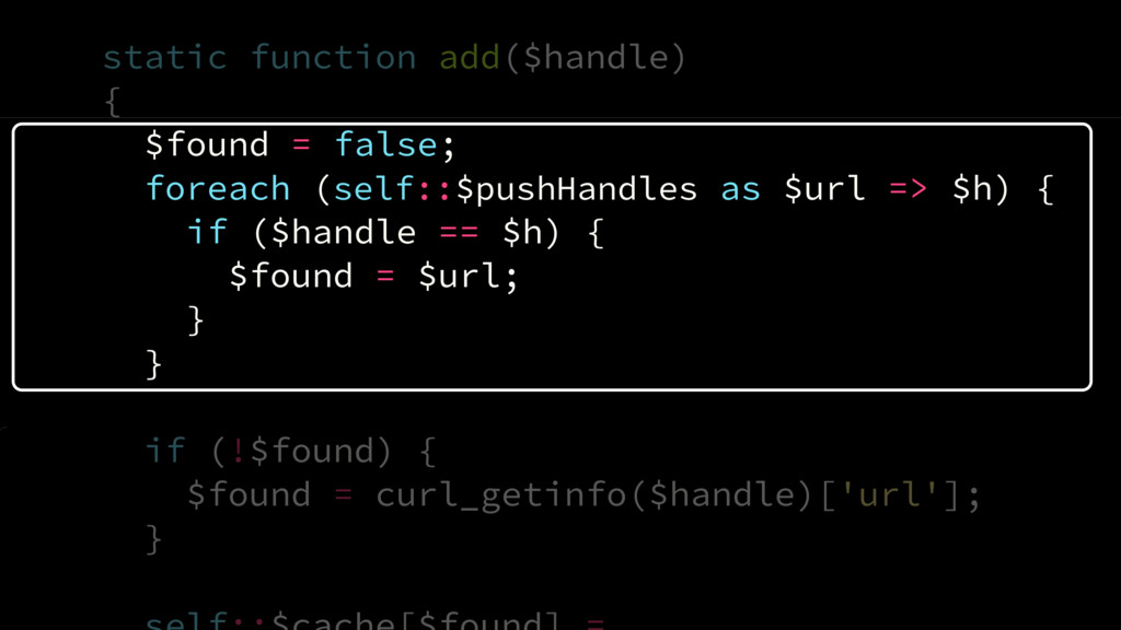 static function add($handle) { $found = false; ...