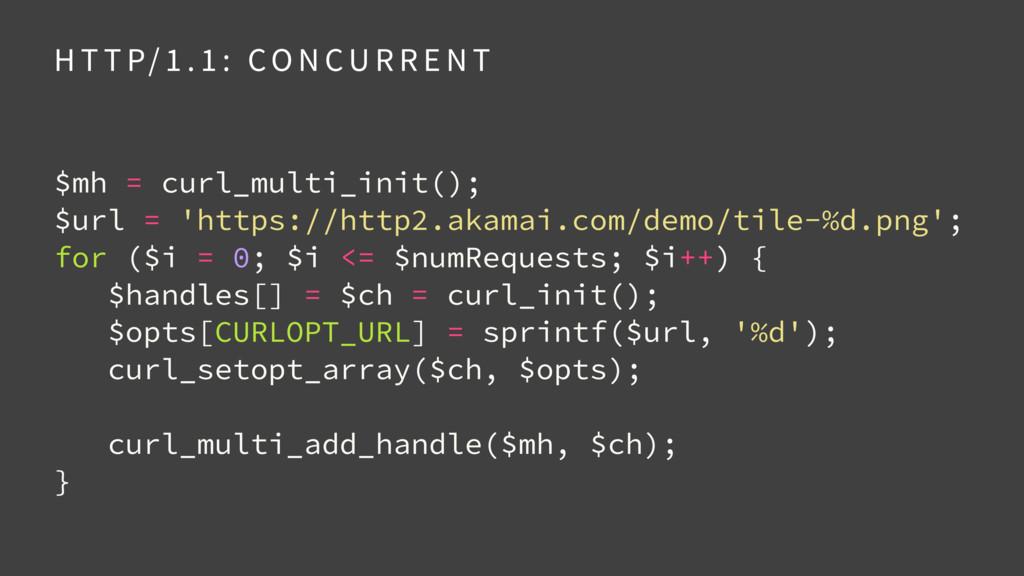 $mh = curl_multi_init(); $url = 'https://http2...