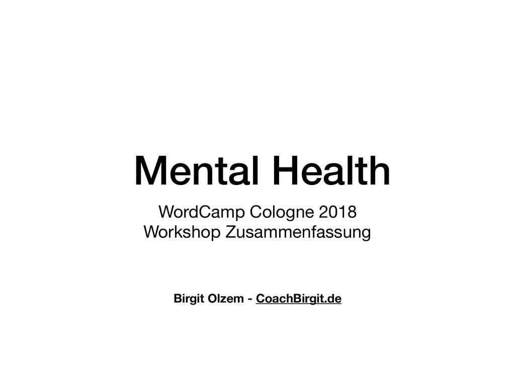 Mental Health WordCamp Cologne 2018  Workshop Z...