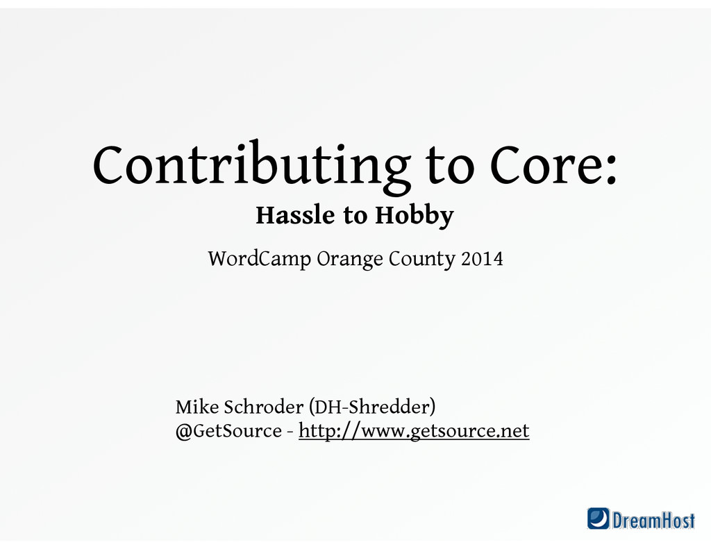 Contributing to Core: Hassle to Hobby WordCam...
