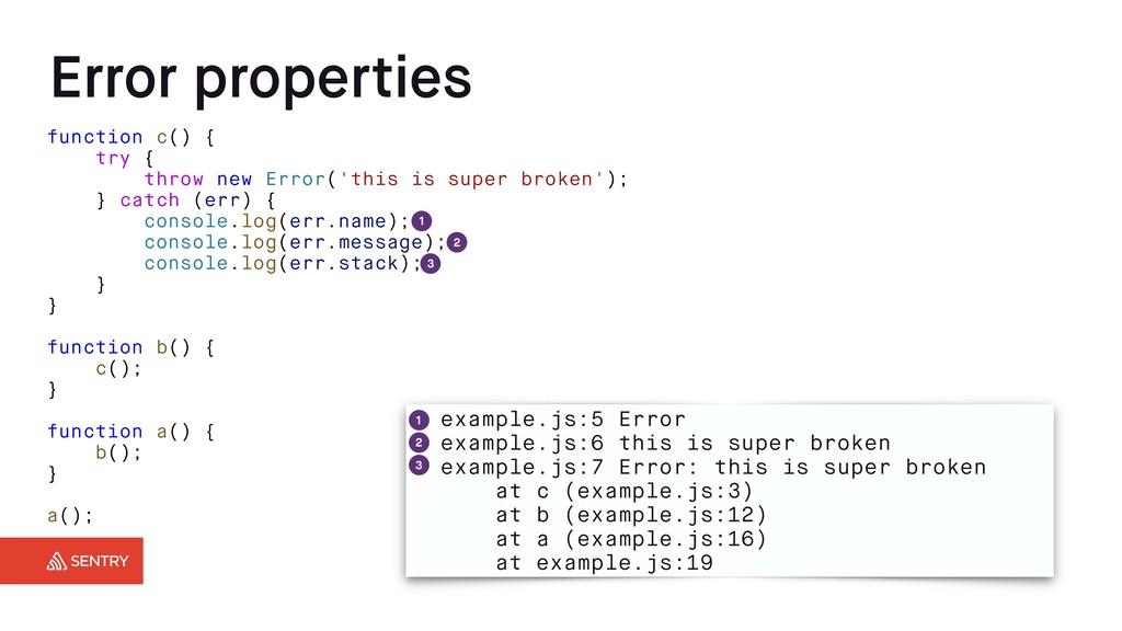 Error properties function c() { try { throw new...