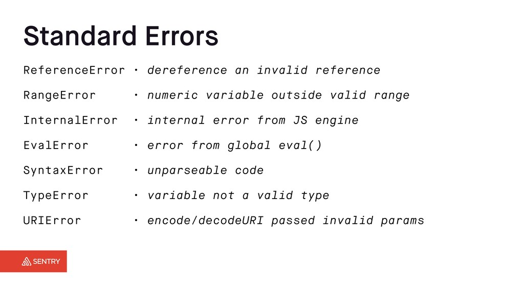 Standard Errors ReferenceError • dereference an...