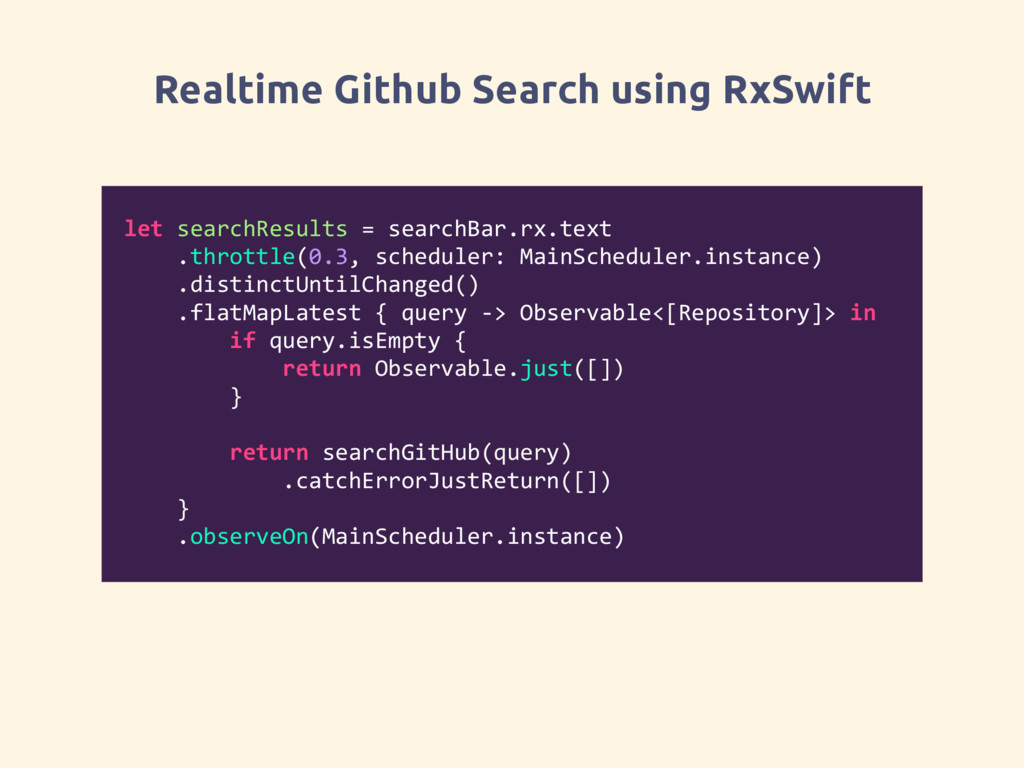 Realtime Github Search using RxSwift let search...