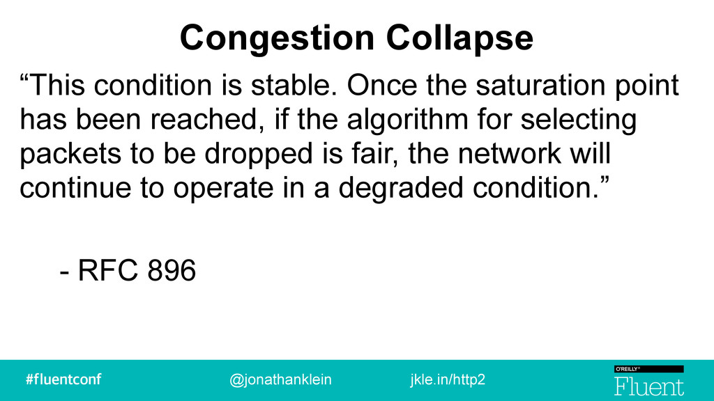 "Congestion Collapse ""This condition is stable. ..."
