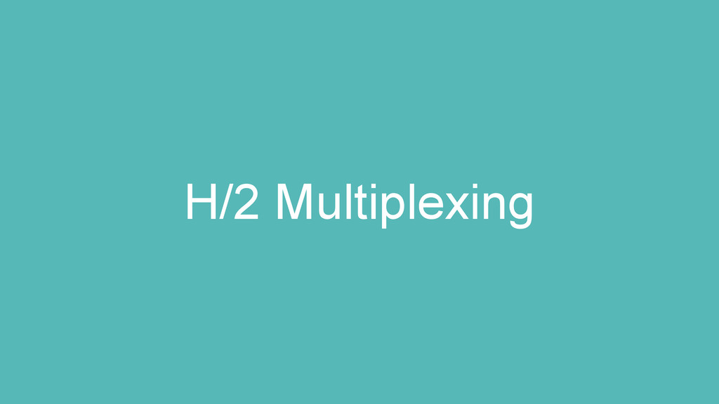 H/2 Multiplexing
