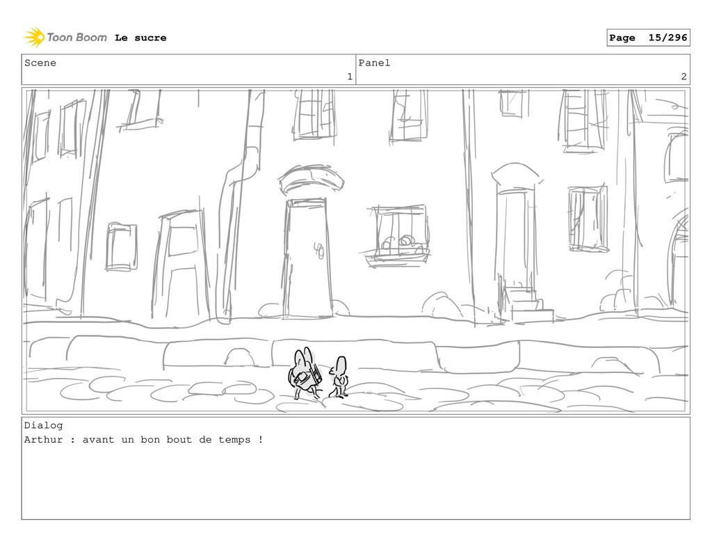 Scene 1 Panel 2 Dialog Arthur : avant un bon bo...