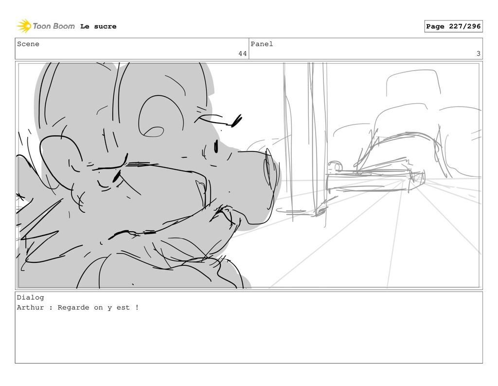Scene 44 Panel 3 Dialog Arthur : Regarde on y e...