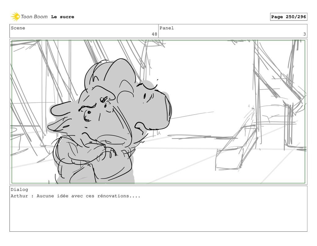 Scene 48 Panel 3 Dialog Arthur : Aucune idée av...