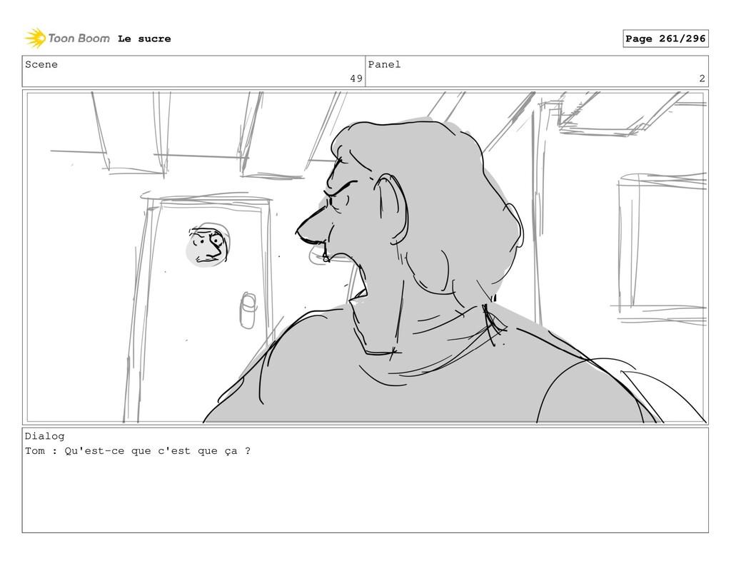 Scene 49 Panel 2 Dialog Tom : Qu'est-ce que c'e...