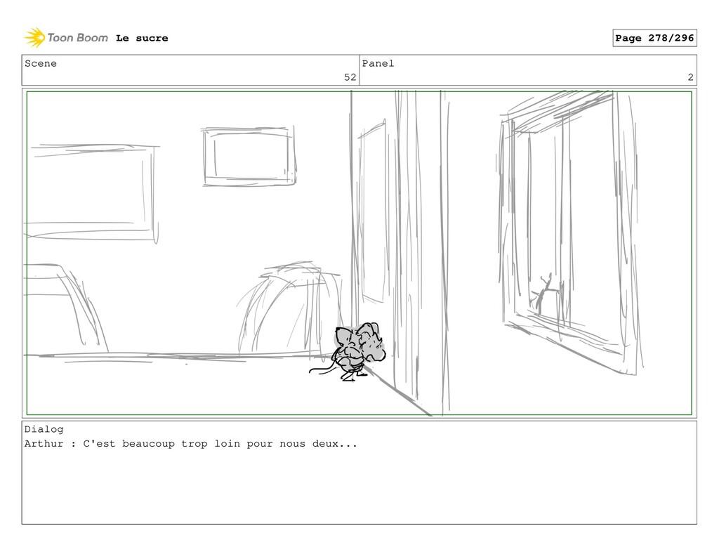 Scene 52 Panel 2 Dialog Arthur : C'est beaucoup...