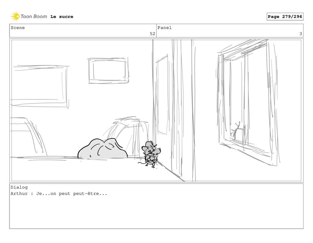 Scene 52 Panel 3 Dialog Arthur : Je...on peut p...