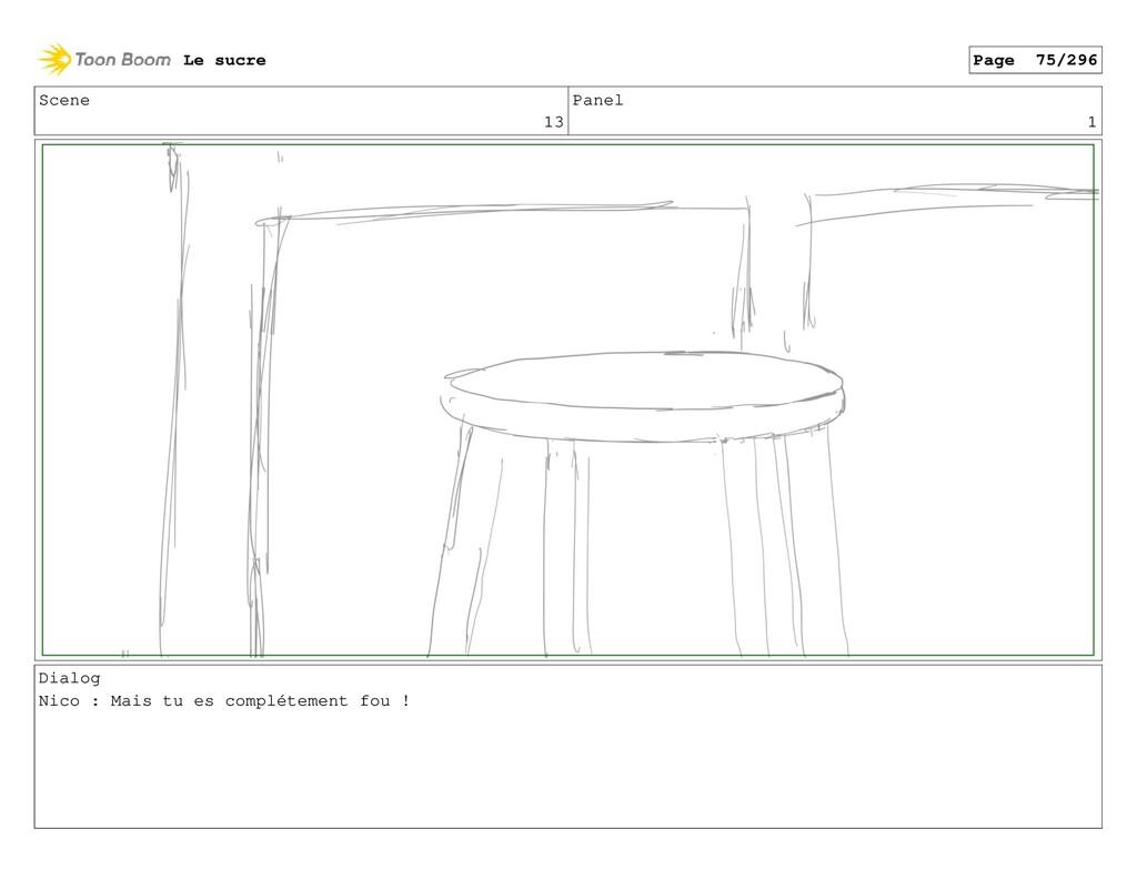 Scene 13 Panel 1 Dialog Nico : Mais tu es compl...