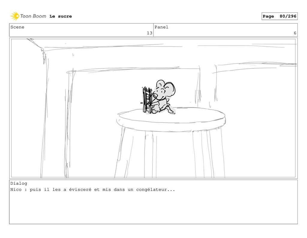 Scene 13 Panel 6 Dialog Nico : puis il les a év...