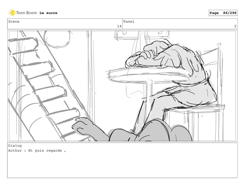 Scene 14 Panel 2 Dialog Arthur : Et puis regard...