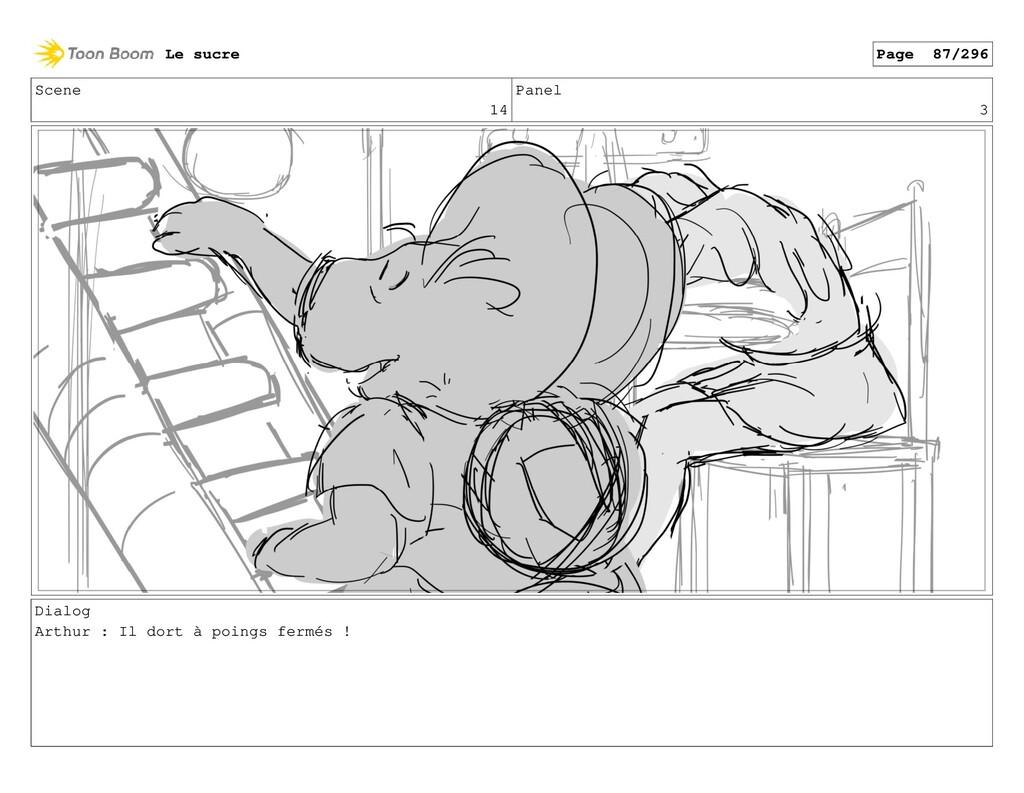 Scene 14 Panel 3 Dialog Arthur : Il dort à poin...