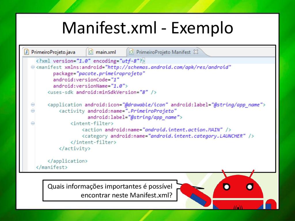 Manifest.xml - Exemplo Quais informações import...