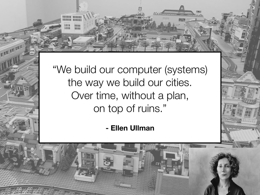 """""""We build our computer (systems) the way we bui..."""