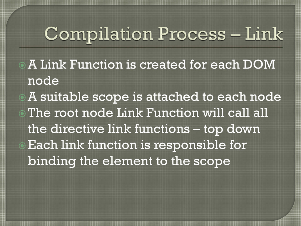 A Link Function is created for each DOM node ...