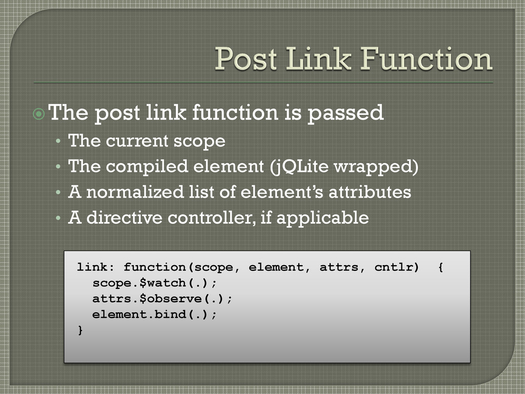 The post link function is passed • The current...