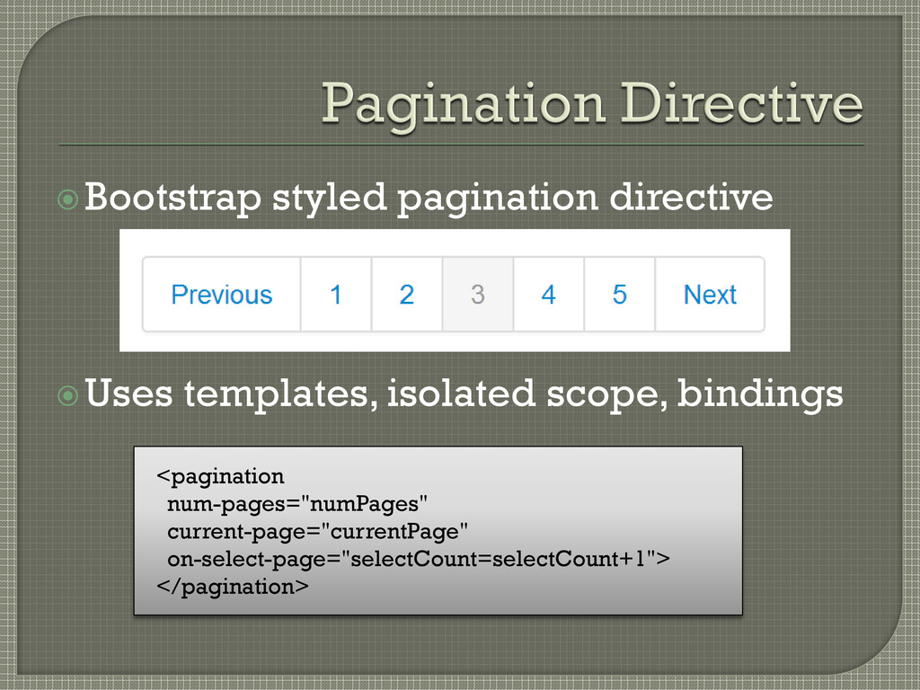 Bootstrap styled pagination directive Uses te...