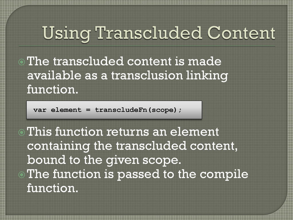 The transcluded content is made available as a...