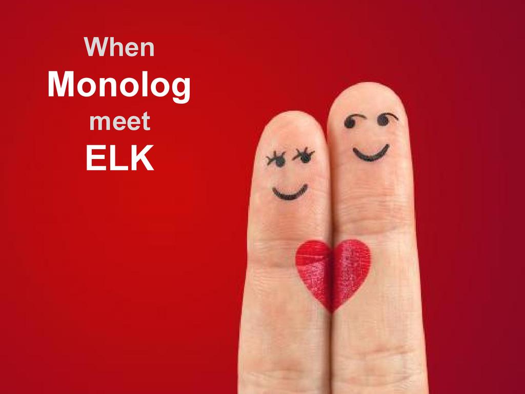 When Monolog meet ELK