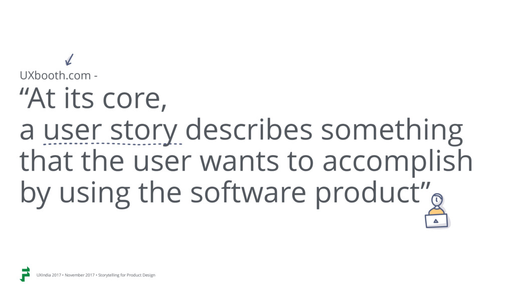 """""""At its core,  a user story describes somethin..."""