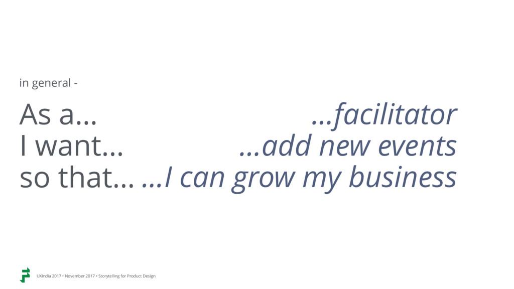 As a… I want… so that… …facilitator …add new ev...