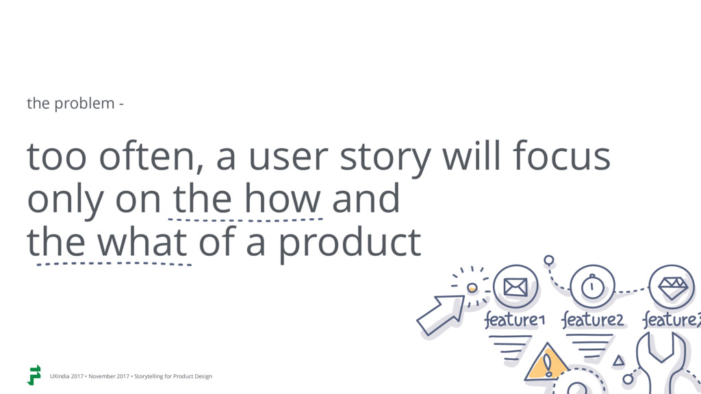 too often, a user story will focus only on the ...