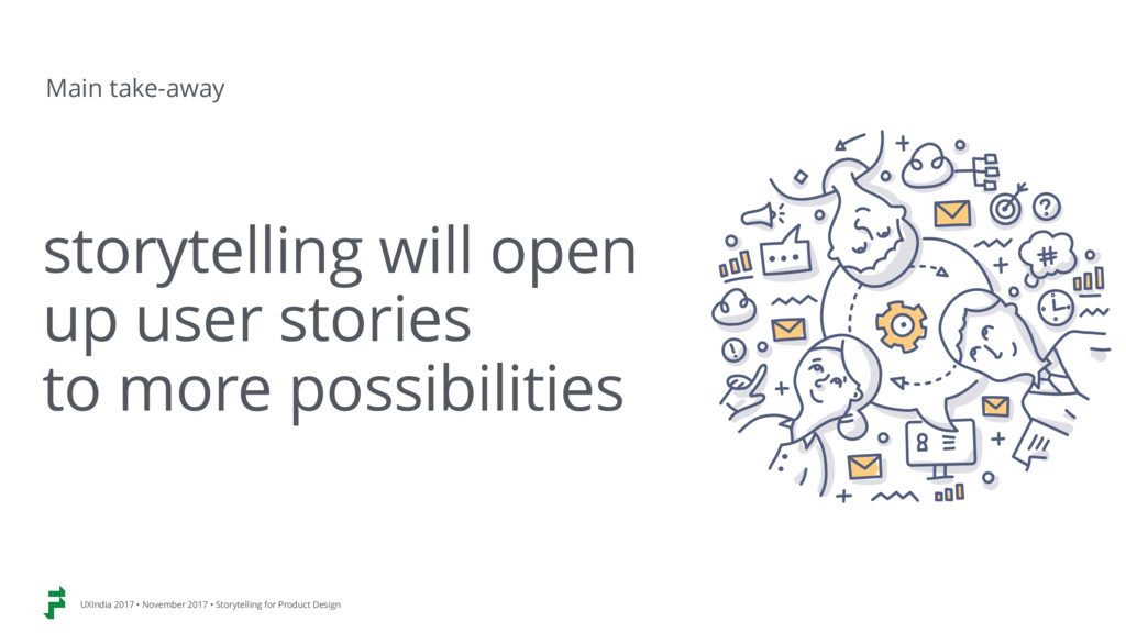 storytelling will open up user stories to mor...